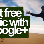 Get Free Traffic With Google Plus Page