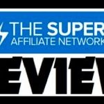 Super Affiliate Network Review – Legit or Scam? Find Out Here!