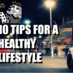 My Top 10 Tips For A Healthy Lifestyle – Playing small Not On There!