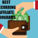 Best Recurring Affiliate Programs – My Top Seven Picks