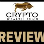 Crypto Wealth Fund Review – Investment Scam Or Legit Company?