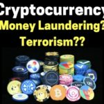 Cryptocurrency Trading News – Digital Currencies Used For Money Laundering and Terrorism?