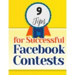 Facebook Contest Ideas – 9 Tips To Put You In Profit