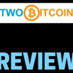 Two Bitcoin Review – Cryptocurrency Forex Scam Or Legit Company?