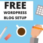 Free WordPress Blog Setup Service – 3-Step Success System Now Reality