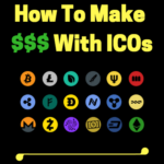 How To Make Money With ICOs – Don't Follow HYPE or FUD