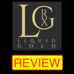 Liquid Gold RX Review – Mouth Spray Miracle or Snake Oil Scam?