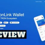 TronLink Wallet Review – How to use Safely with TRON TRX Coin